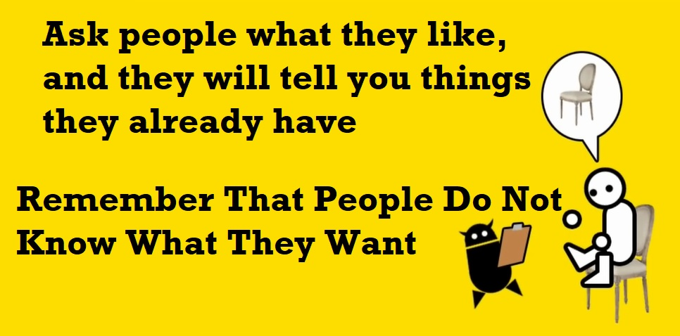 people do not know what they want